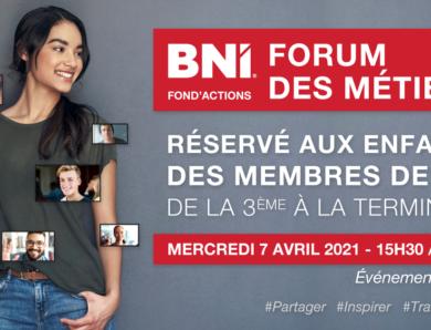 1er Forum des Métiers BNI Fond'Actions France